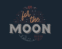 AIM FOR THE MOON (Typographie)