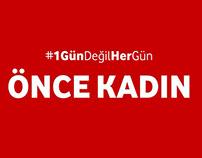 Vodafone | Dünya Kadınlar Günü | #1GünDeğilHerGün