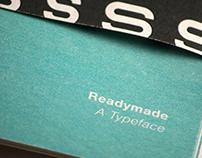 Readymade: A Typeface