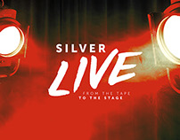 SILVER LIVE / ENTERTAIMENT