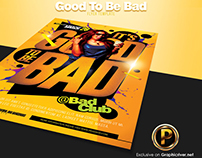 Good To Be Bad Flyer Template