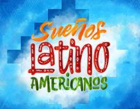 Sueños Latino Americanos / TV Show