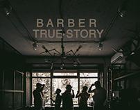 BARBER. TRUE STORY