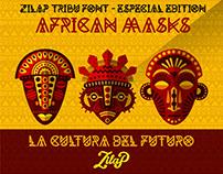 "Zilap Tribu Font - Especial Edition ""AFRICAN MASK"""