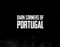 DARK CORNERS OF PORTUGAL