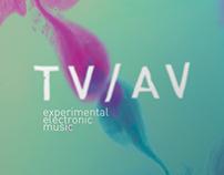TV/AV - Experimental Electronic Music