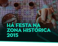Há Festa Na Zona Histórica 2015 | Spot