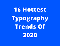 16 Hottest Typography Trends Of 2020