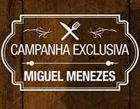 Newsletter - Campanha Exclusiva Miguel Menezes