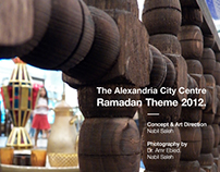 Alexandria City Centre, 2012 Ramadan Theme.
