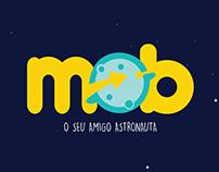 MOB - O seu amigo astronauta