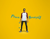 PROVE YOURSELF !!