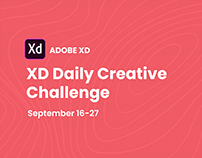 Adobe XD Daily Creative Challenge September 16-27