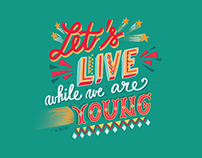 Let's Live While We Are Young
