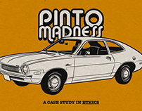 PINTO MADNESS: A Case Study in Ethics