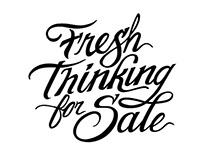 Fresh Thinking For Sale Typography