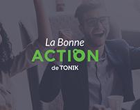 La bonne action Tonik