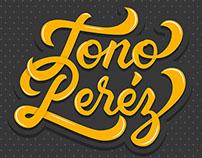Toño Perez  Brush Lettering