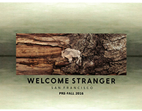 Welcome Stranger Fall 2016