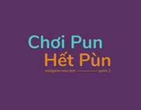 Chơi Pun Hết Pùn - Mini Visual Game