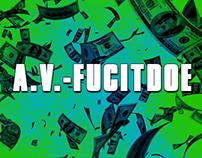 A.V. (AVthaPharoh) - Fucitdoe (Music Video)