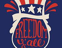Freedom Y'all!