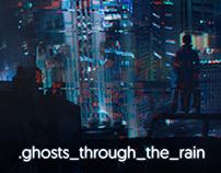 .ghosts_through_the_rain (SUPERCUT)