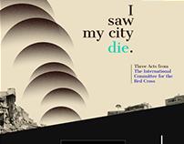 I Saw My City Die.
