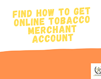 Find how to set up online tobacco merchant account