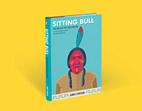 Sitting Bull - The Voice of The Sioux Nation