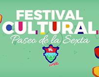 Intro Festival Cultural Paseo de la Sexta