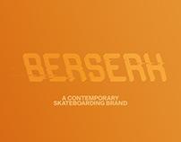 BERSERK //LAUNCH