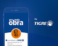 Pra toda obra - Tigre