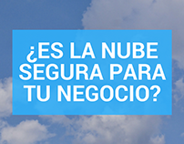 ¿Es la nube segura para tu negocio?