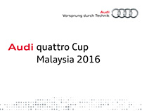 Audi Quattro Cup Malaysia 2016