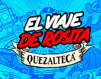 El viaje de Rosita - Quezalteca