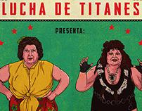 LUCHA DE TITANES 'Doña Cañona vs. Dra. Zapattini'