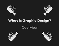 What is Graphic Design? - Overview