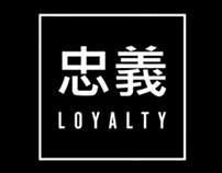 Loyalty - 忠義