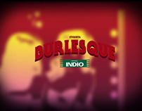 """Indio Etiquetas 2010 - """"Burlesque""""."""