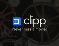 Clipp - Never miss a movie -- A UX case study