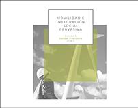 Movilidad e Integración Social Pervasiva