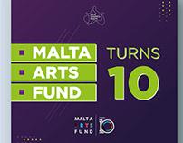 Malta Arts Fund - Turns 10 - Logo & social media posts