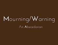 Mourning/Warning: An Abecedarian artists' book