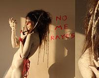 ---- NO ME RAYES ----