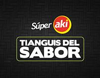 Súper Akí: Tianguis Del Sabor 2017