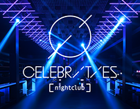 Celebrities Nightclub / Rebrand