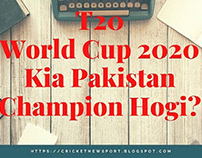 T20 World Cup 2020 | Kia Pakistan Champion Hogi?