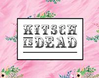 KITSCH IS DEAD