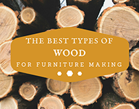 The Best Types of Wood for Furniture Making